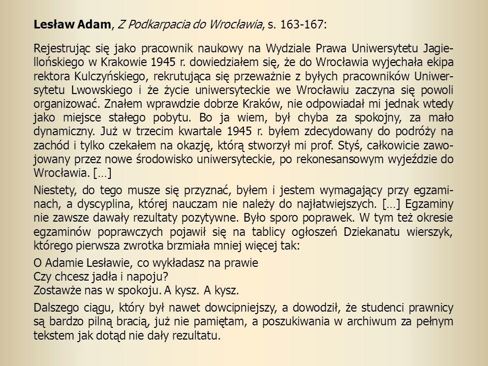 Lesław Adam, Z Podkarpacia do Wrocławia, s. 163-167: