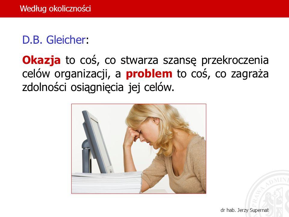Według okoliczności D.B. Gleicher: