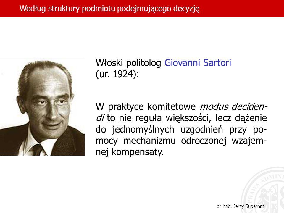 Włoski politolog Giovanni Sartori (ur. 1924):