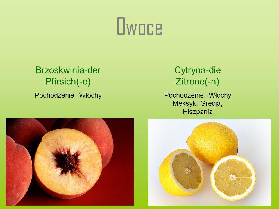 Owoce Brzoskwinia-der Pfirsich(-e) Cytryna-die Zitrone(-n)