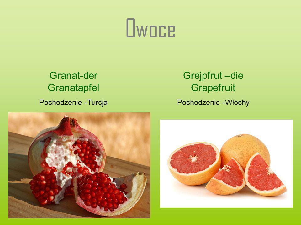 Owoce Granat-der Granatapfel Grejpfrut –die Grapefruit