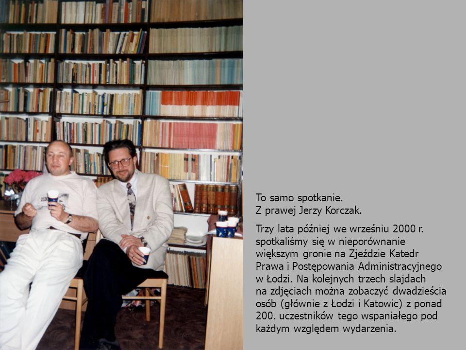 To samo spotkanie. Z prawej Jerzy Korczak.