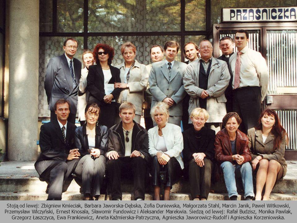 Stoją od lewej: Zbigniew Kmieciak, Barbara Jaworska-Dębska, Zofia Duniewska, Małgorzata Stahl, Marcin Janik, Paweł Witkowski, Przemysław Wlczyński, Ernest Knosala, Sławomir Fundowicz i Aleksander Marekwia.