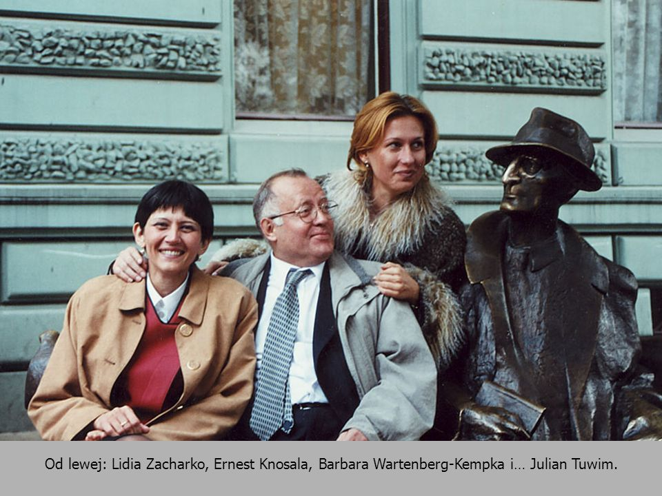 Od lewej: Lidia Zacharko, Ernest Knosala, Barbara Wartenberg-Kempka i… Julian Tuwim.