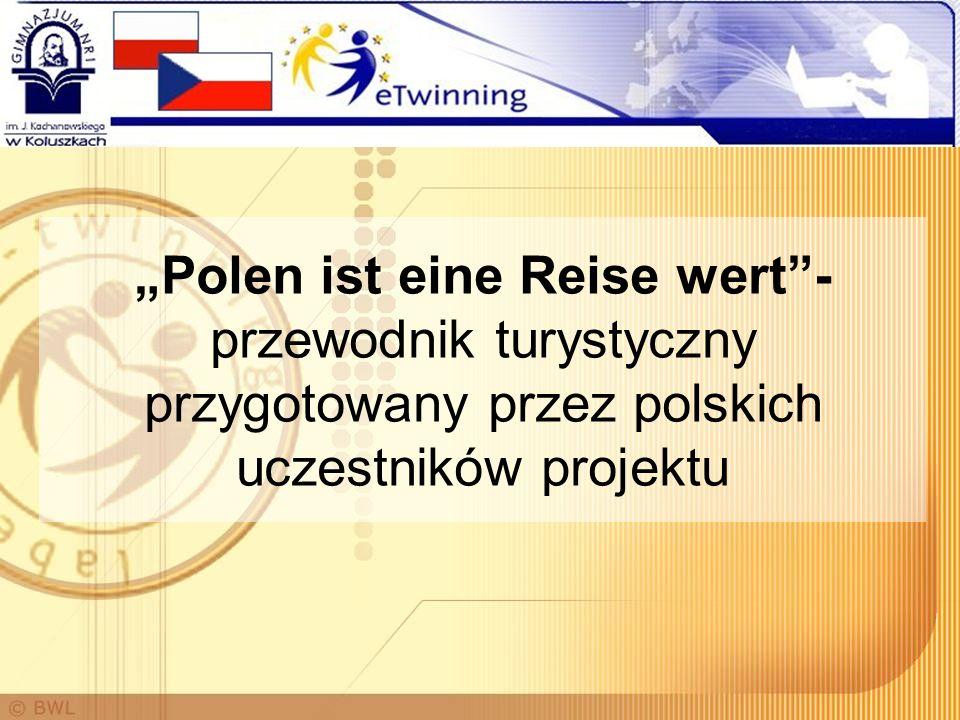"""""""Polen ist eine Reise wert -przewodnik turystyczny przygotowany przez polskich uczestników projektu"""
