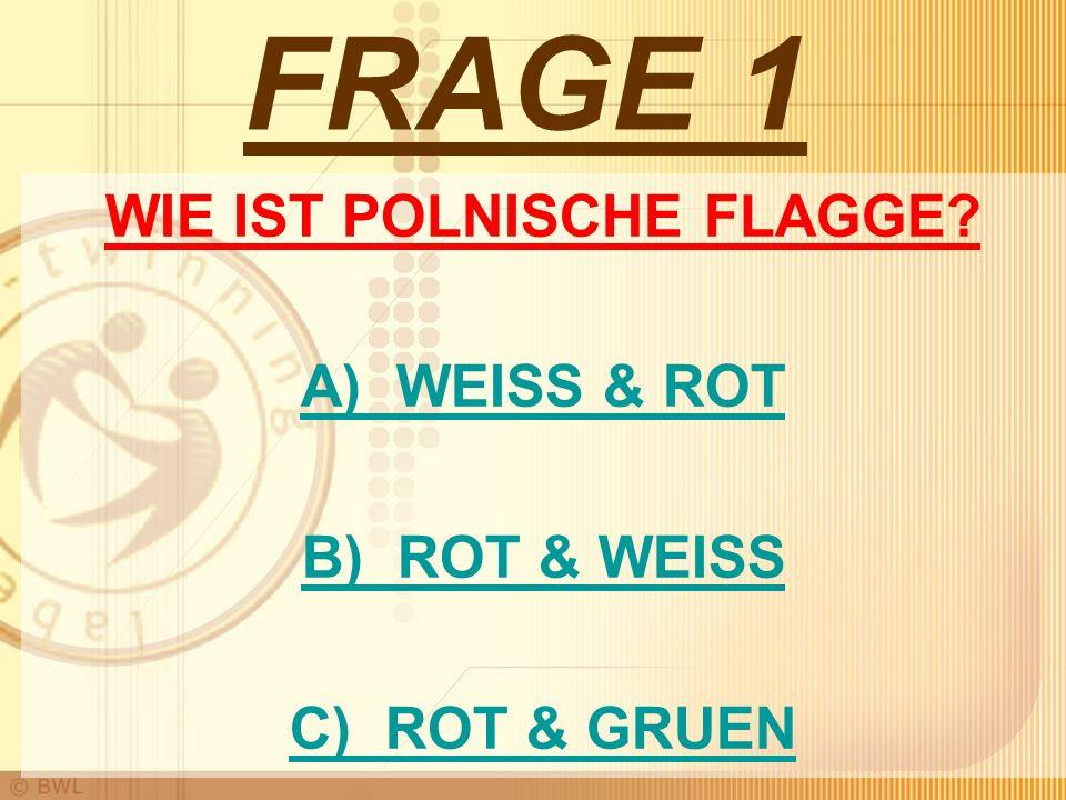 WIE IST POLNISCHE FLAGGE