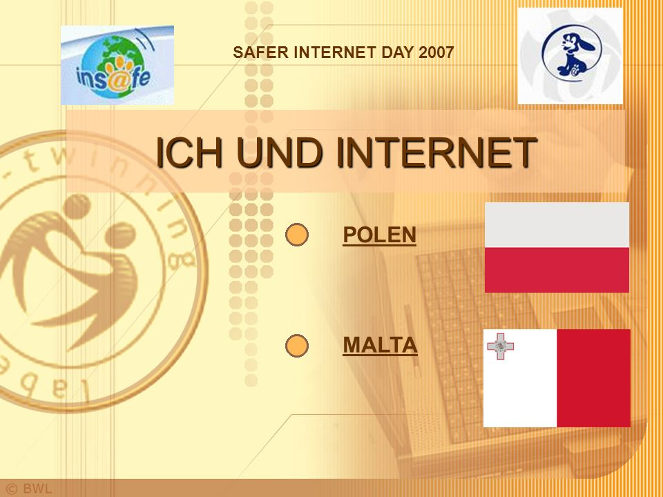 SAFER INTERNET DAY 2007 ICH UND INTERNET POLEN MALTA