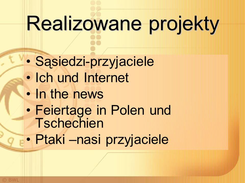 Realizowane projekty Sąsiedzi-przyjaciele Ich und Internet In the news