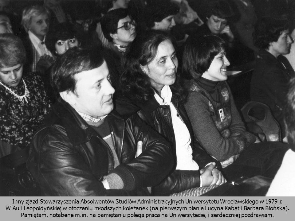 Inny zjazd Stowarzyszenia Absolwentów Studiów Administracyjnych Uniwersytetu Wrocławskiego w 1979 r.