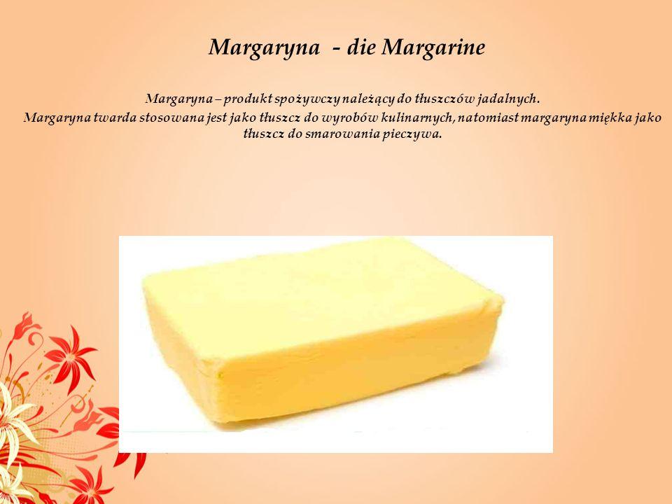 Margaryna - die Margarine