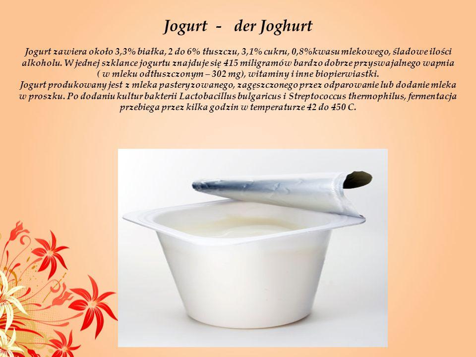 Jogurt - der Joghurt