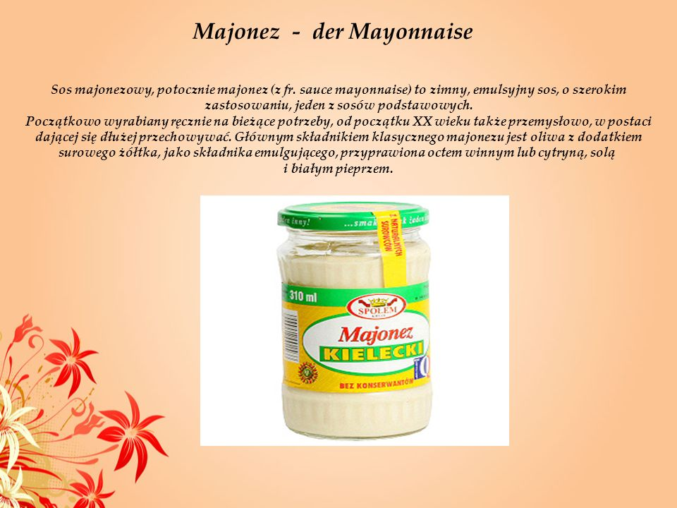 Majonez - der Mayonnaise