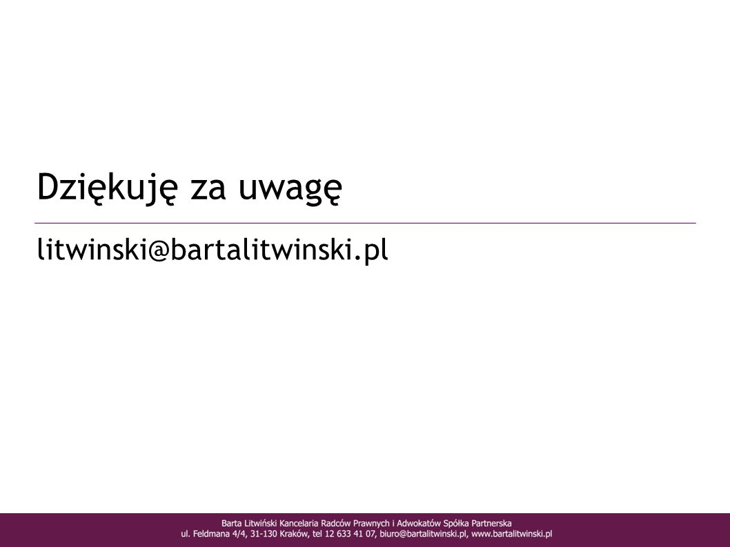 Dziękuję za uwagę litwinski@bartalitwinski.pl 15 15
