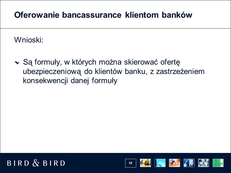 Oferowanie bancassurance klientom banków