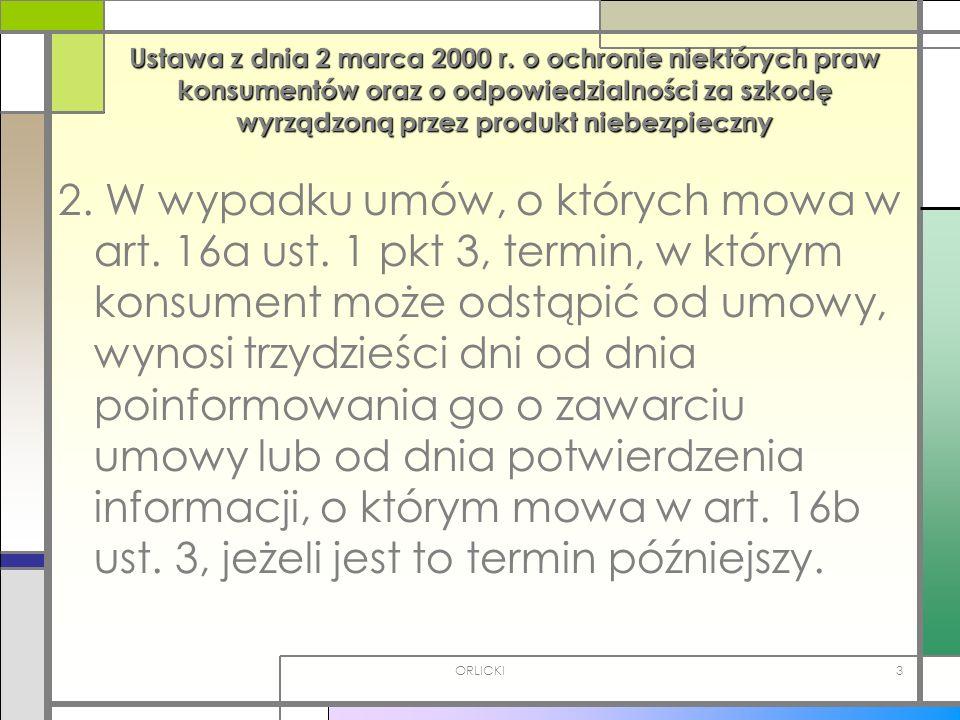 Ustawa z dnia 2 marca 2000 r. o ochronie niektórych praw konsumentów oraz o odpowiedzialności za szkodę wyrządzoną przez produkt niebezpieczny