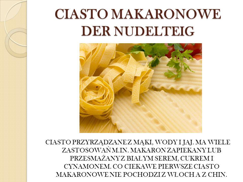 CIASTO MAKARONOWE DER NUDELTEIG