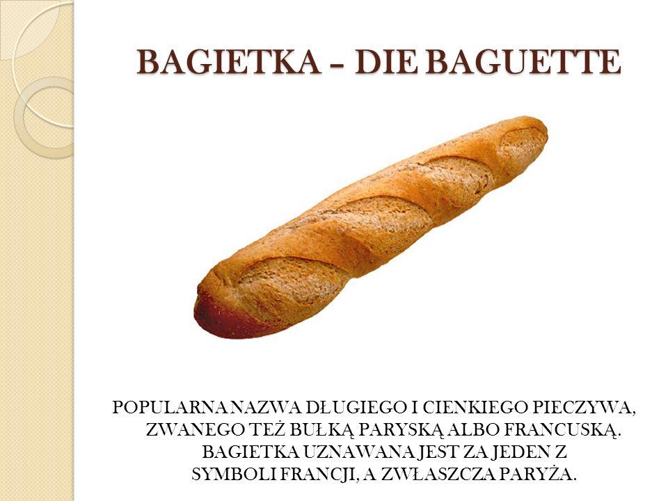 BAGIETKA – DIE BAGUETTE