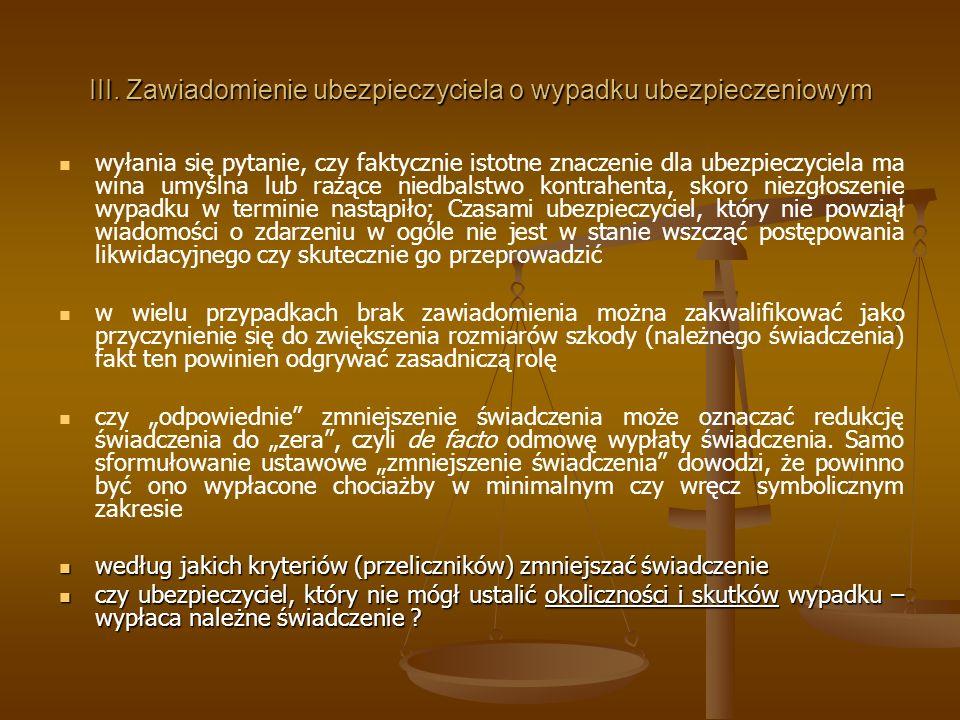 III. Zawiadomienie ubezpieczyciela o wypadku ubezpieczeniowym
