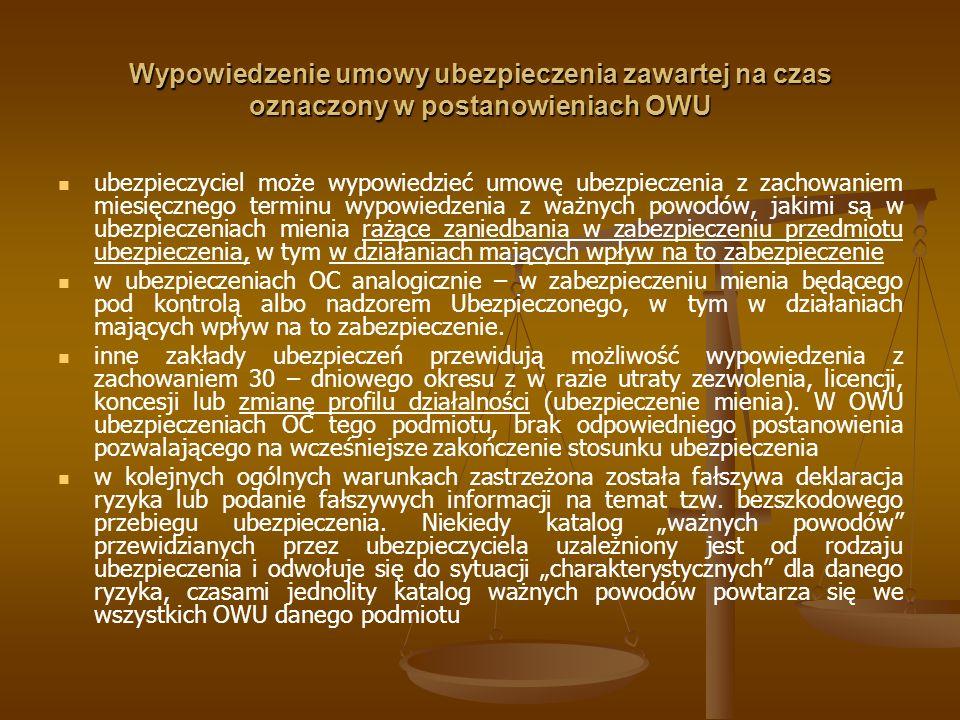 Wypowiedzenie umowy ubezpieczenia zawartej na czas oznaczony w postanowieniach OWU