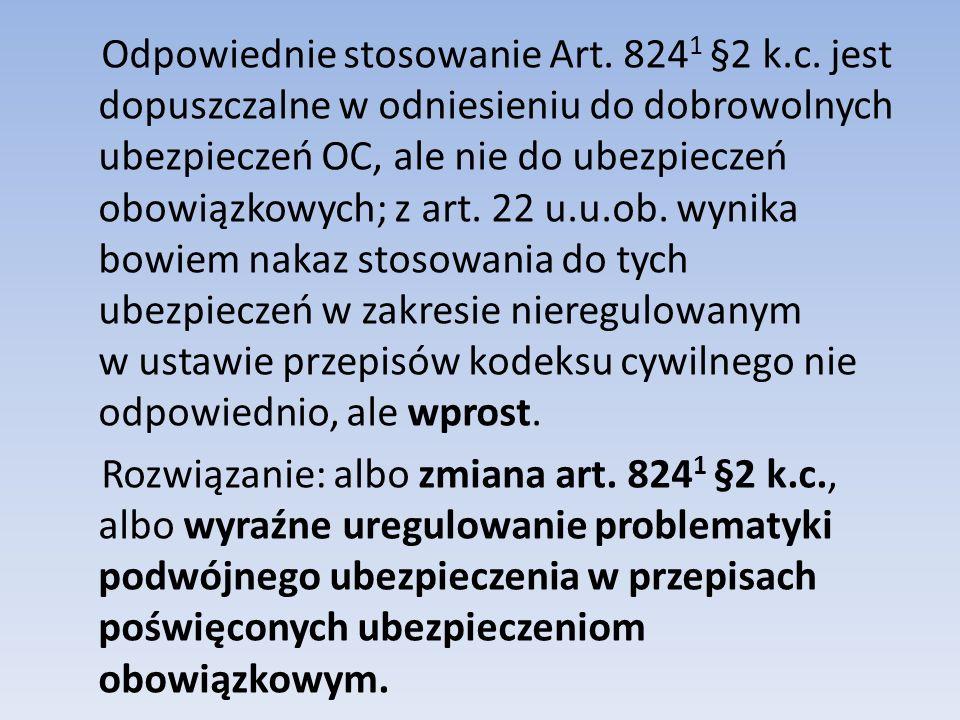 Odpowiednie stosowanie Art. 8241 §2 k. c