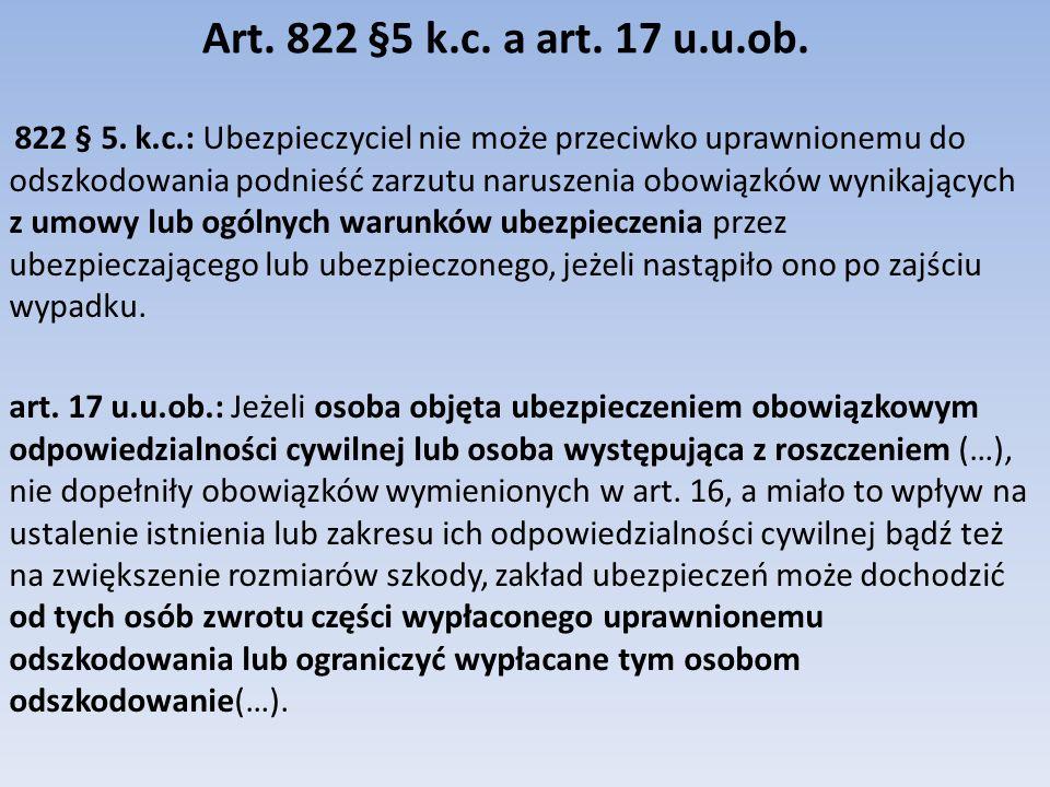 Art. 822 §5 k.c. a art. 17 u.u.ob.