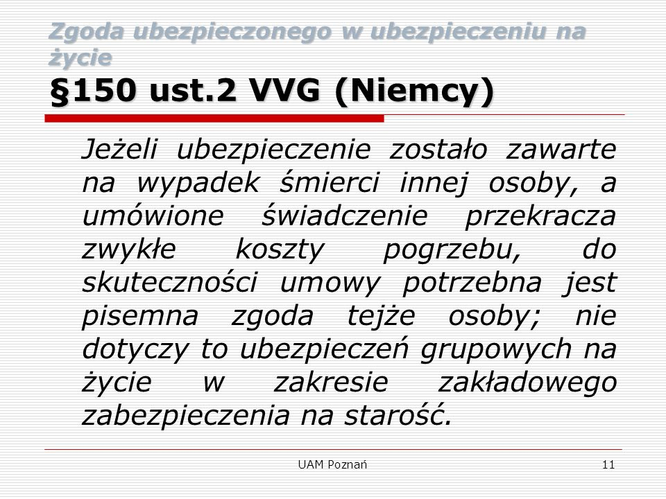 Zgoda ubezpieczonego w ubezpieczeniu na życie §150 ust.2 VVG (Niemcy)