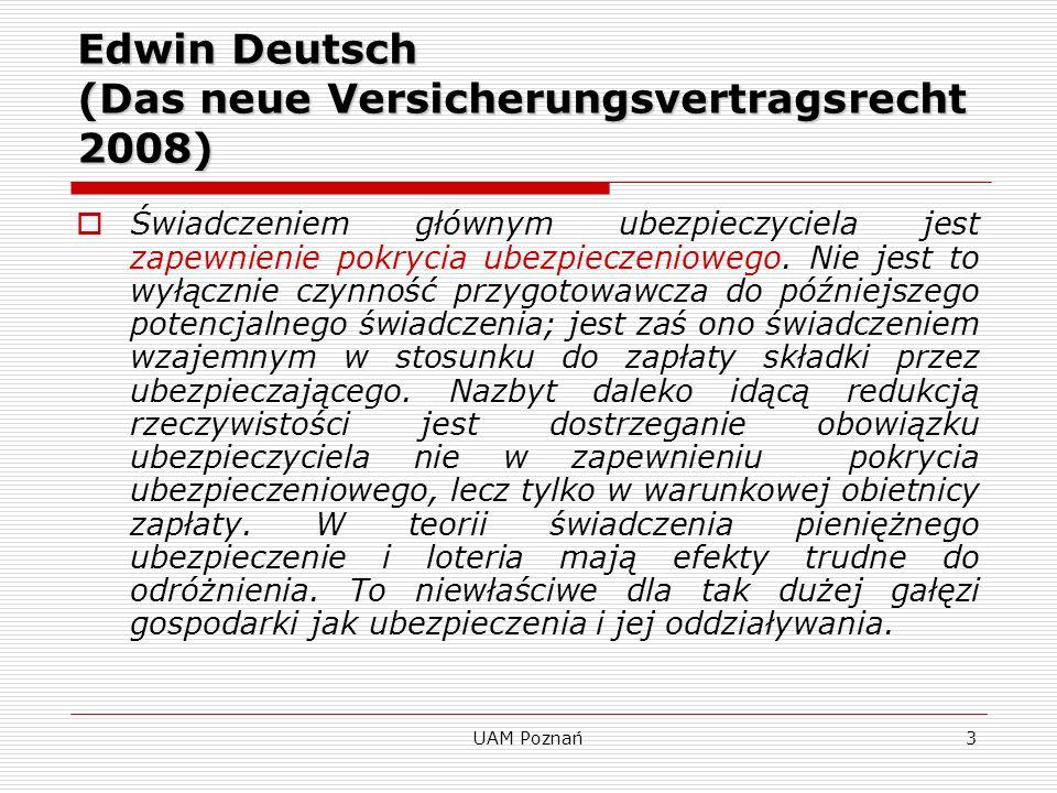 Edwin Deutsch (Das neue Versicherungsvertragsrecht 2008)
