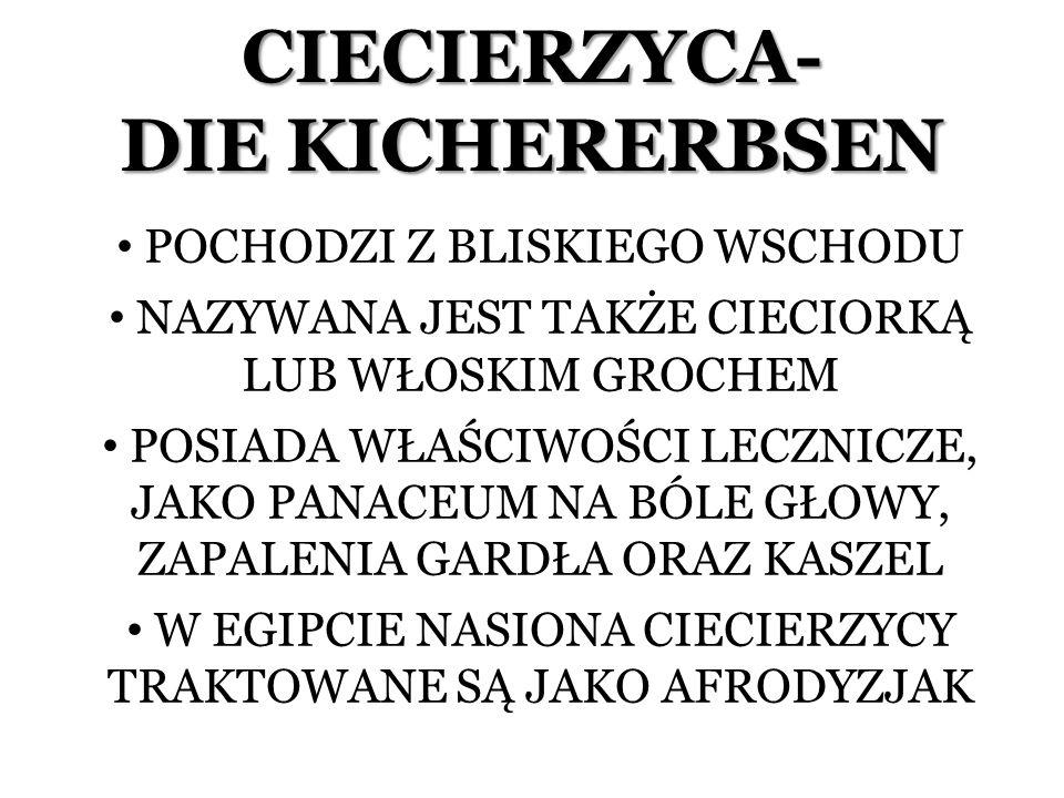 CIECIERZYCA- DIE KICHERERBSEN