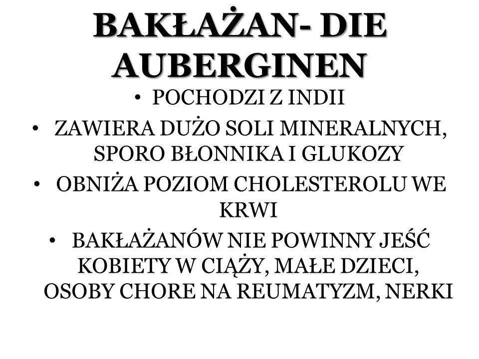 BAKŁAŻAN- DIE AUBERGINEN
