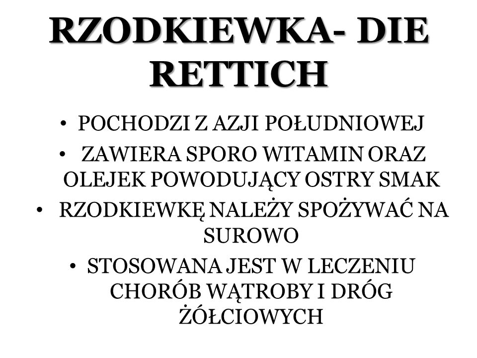 RZODKIEWKA- DIE RETTICH