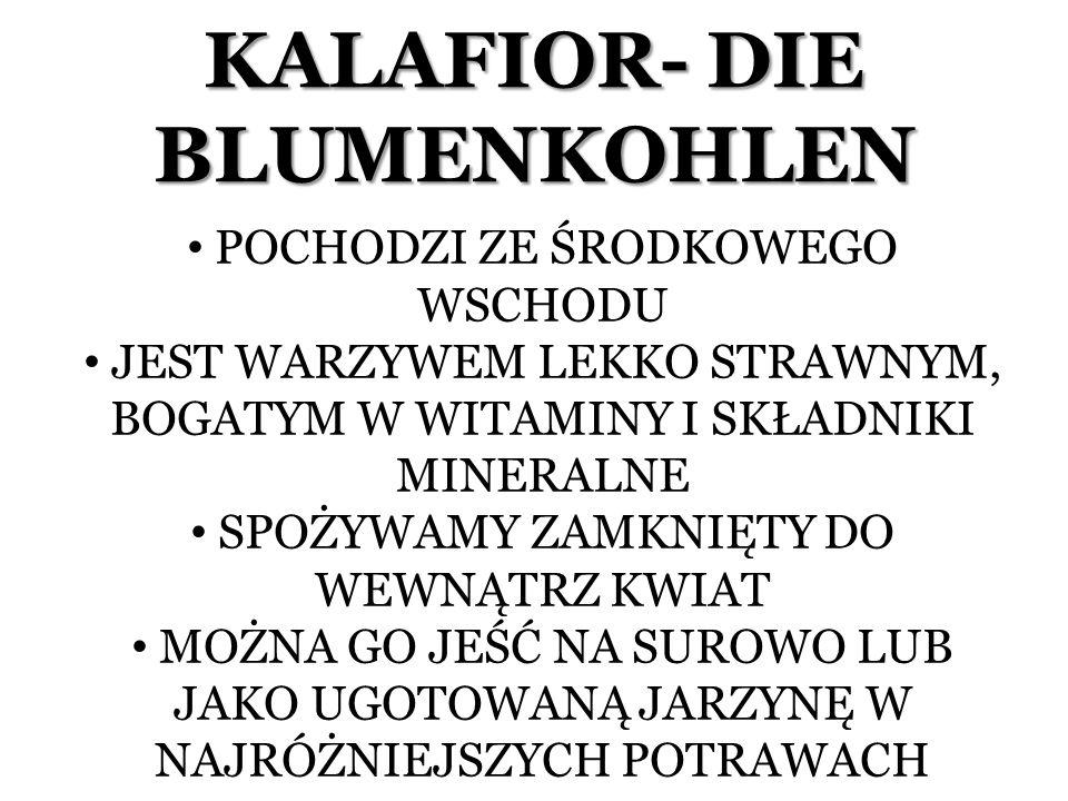 KALAFIOR- DIE BLUMENKOHLEN
