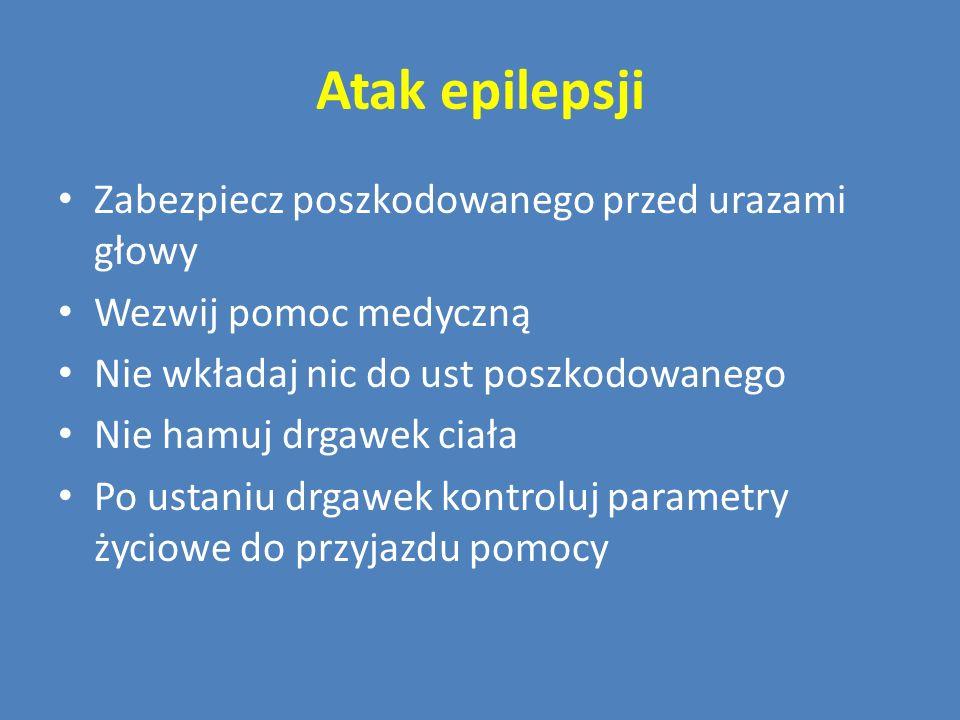Atak epilepsji Zabezpiecz poszkodowanego przed urazami głowy