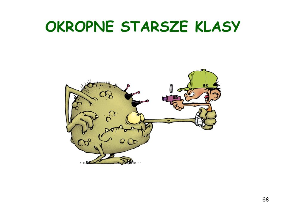 OKROPNE STARSZE KLASY