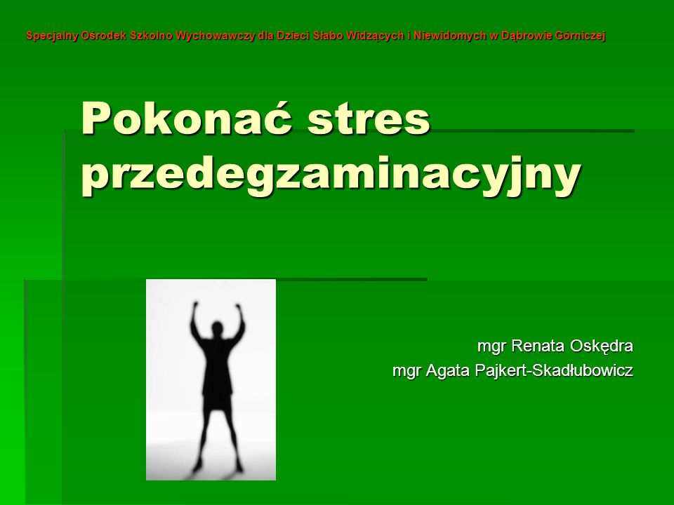 Pokonać stres przedegzaminacyjny
