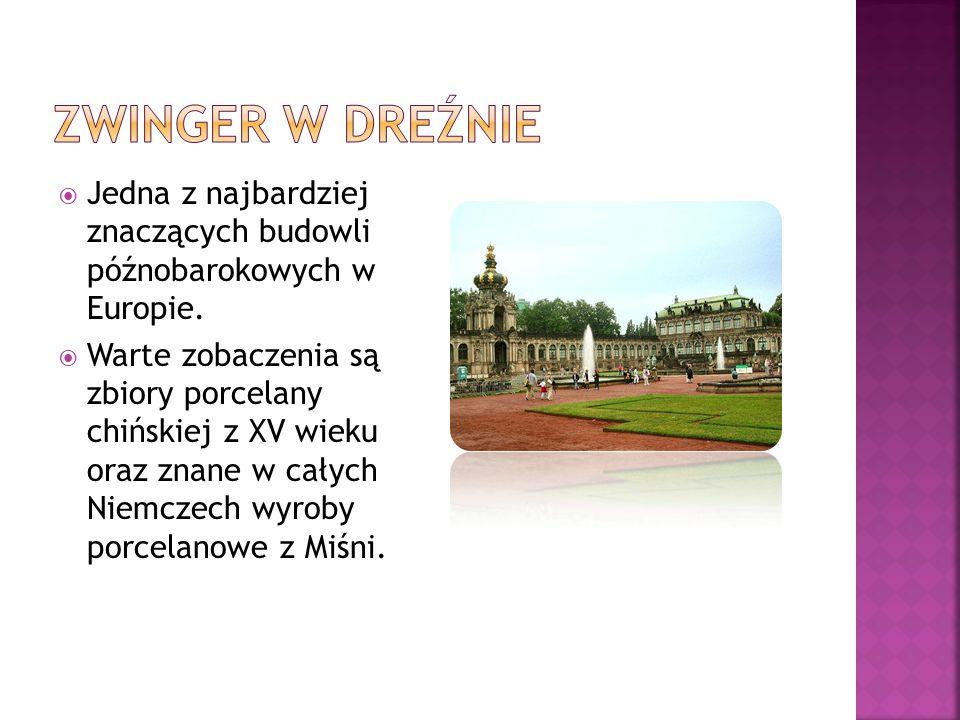 Zwinger w dreźnie Jedna z najbardziej znaczących budowli późnobarokowych w Europie.