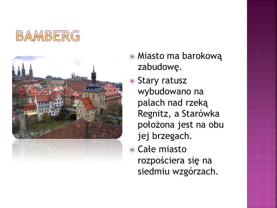 Bamberg Miasto ma barokową zabudowę.