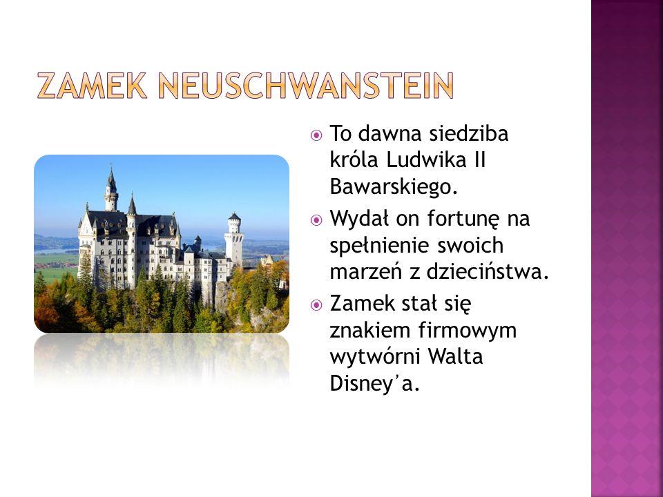 Zamek Neuschwanstein To dawna siedziba króla Ludwika II Bawarskiego.