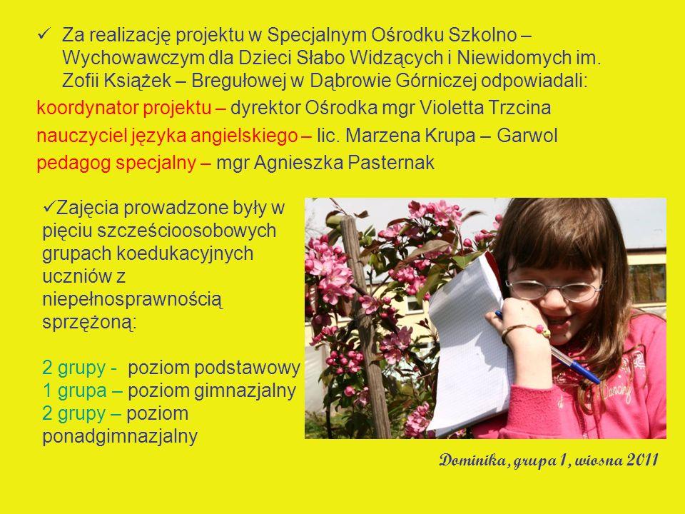 koordynator projektu – dyrektor Ośrodka mgr Violetta Trzcina