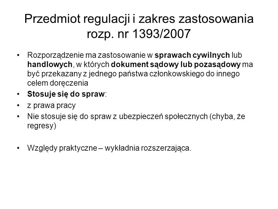Przedmiot regulacji i zakres zastosowania rozp. nr 1393/2007
