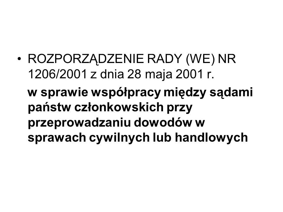 ROZPORZĄDZENIE RADY (WE) NR 1206/2001 z dnia 28 maja 2001 r.