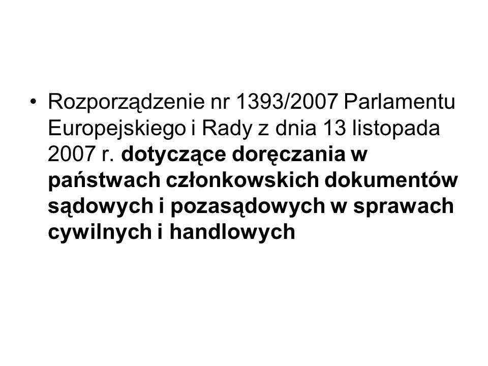 Rozporządzenie nr 1393/2007 Parlamentu Europejskiego i Rady z dnia 13 listopada 2007 r.