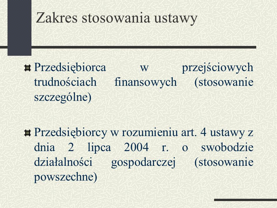 Zakres stosowania ustawy