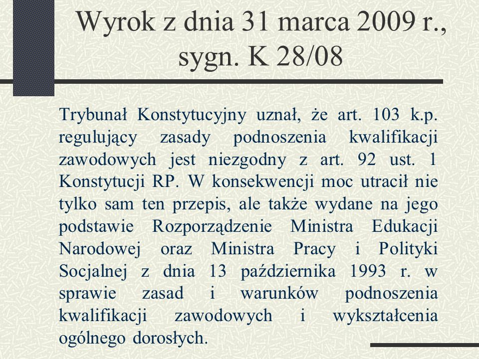 Wyrok z dnia 31 marca 2009 r., sygn. K 28/08