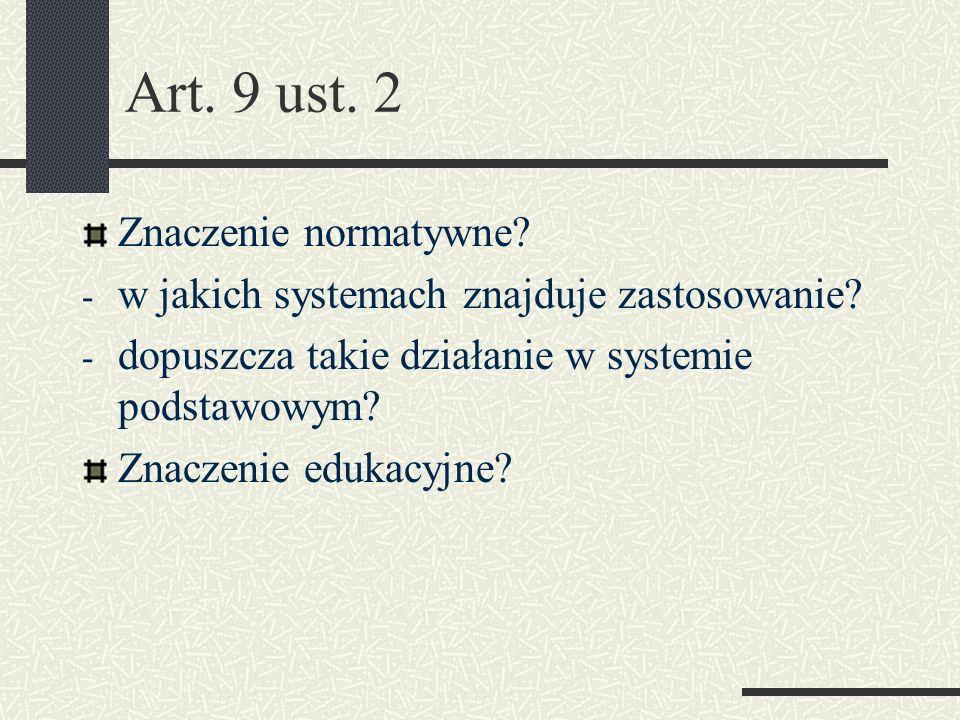 Art. 9 ust. 2 Znaczenie normatywne