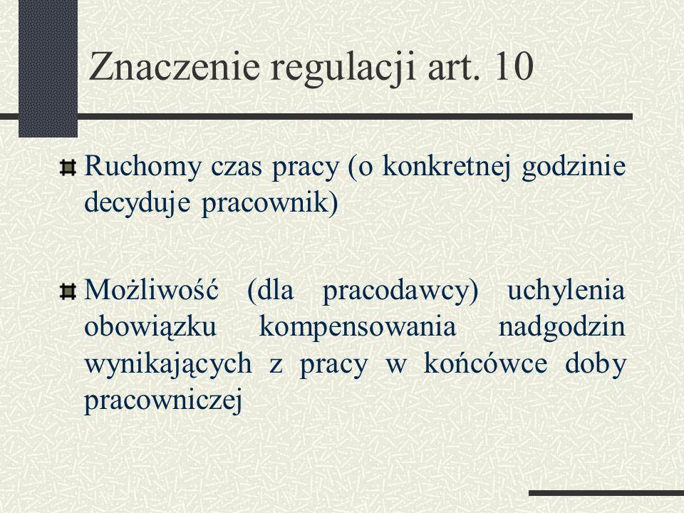 Znaczenie regulacji art. 10