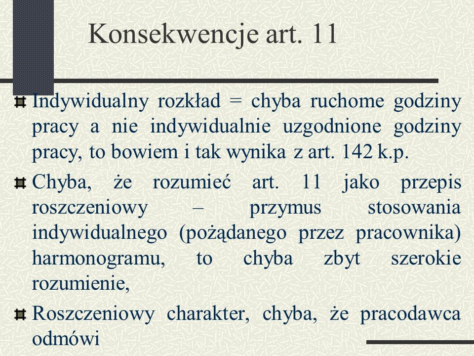 Konsekwencje art. 11