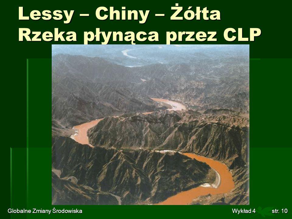 Lessy – Chiny – Żółta Rzeka płynąca przez CLP