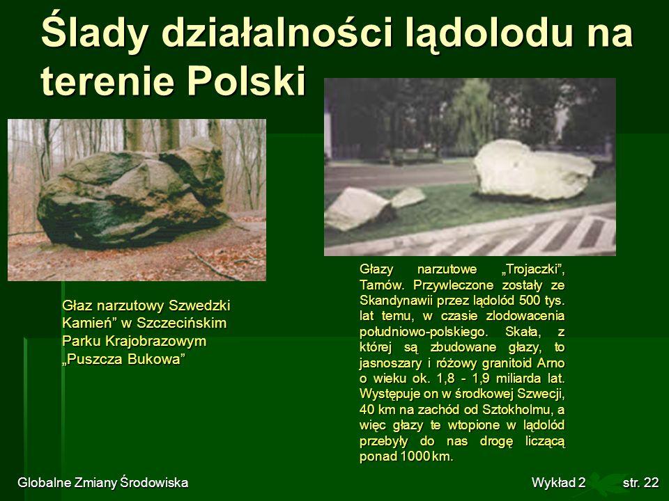 Ślady działalności lądolodu na terenie Polski