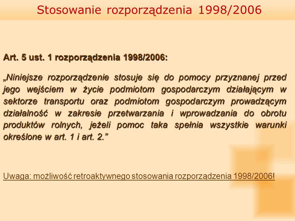 Stosowanie rozporządzenia 1998/2006