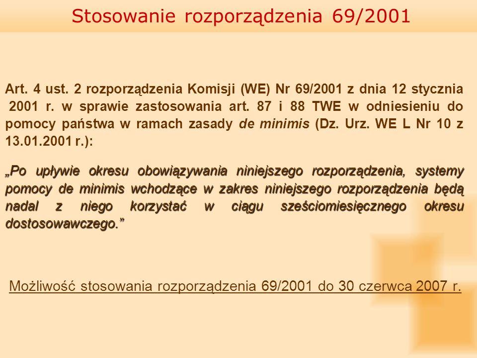Stosowanie rozporządzenia 69/2001